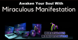 Miraculous Manifestation: Develop your Personality with Positive Vibration